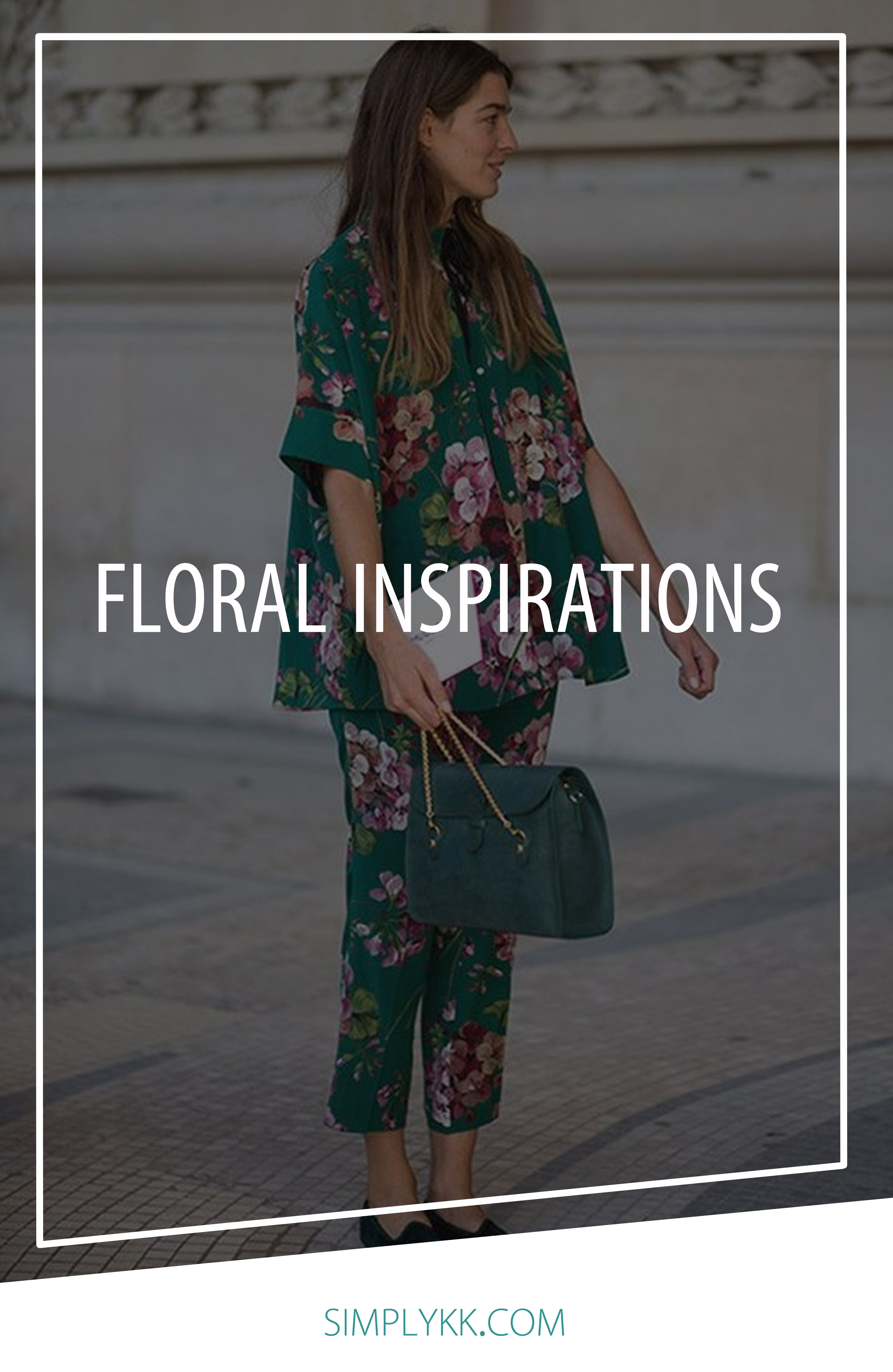 Incorporate floral into your spring looks | Simply KK