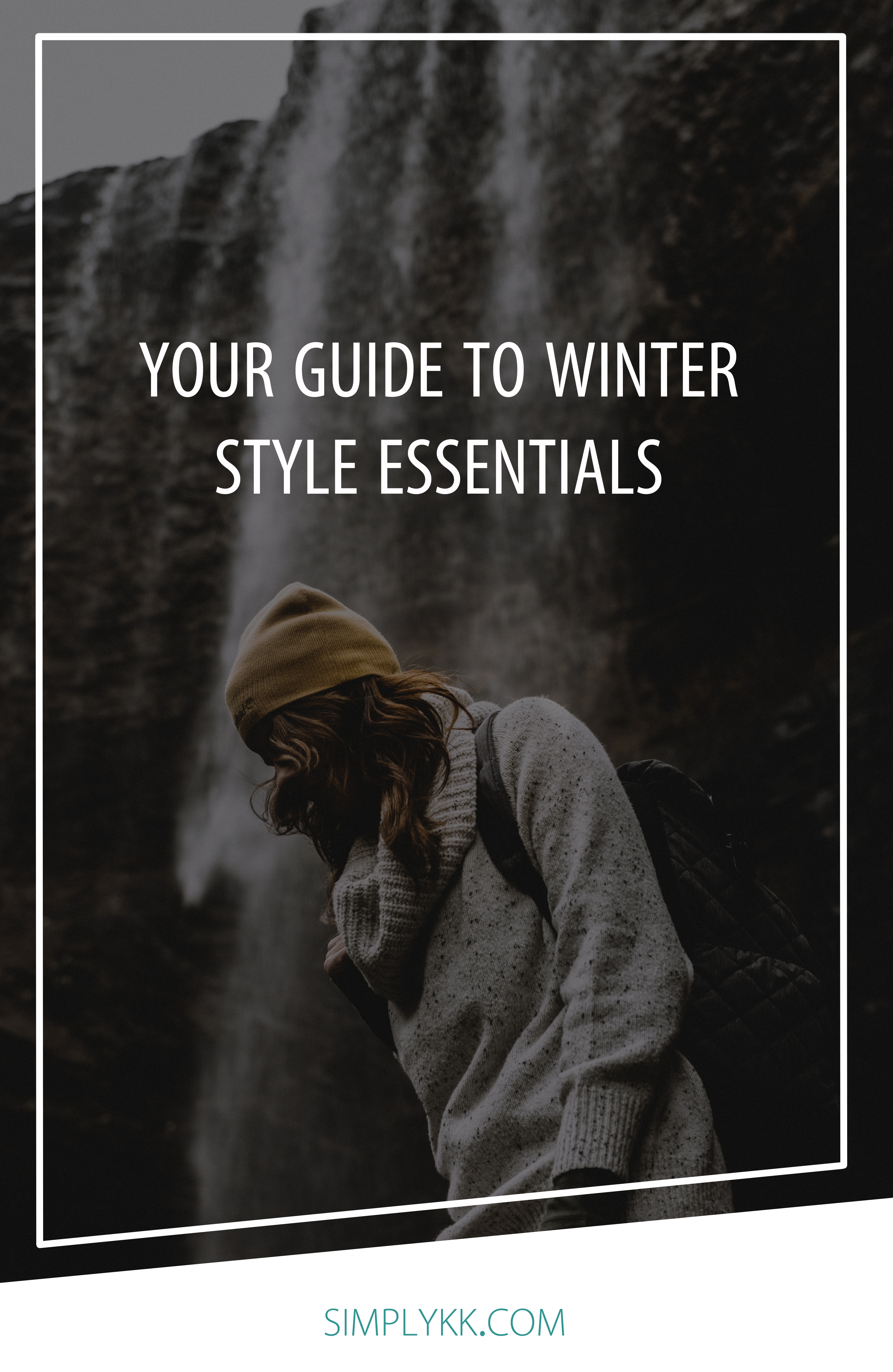 Your Guide to Winter Style Essentials